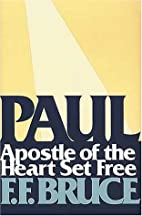 Paul: Apostle of the Heart Set Free by F. F.…