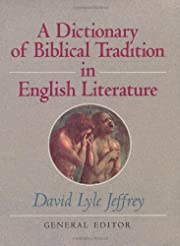 A Dictionary of Biblical Tradition in…
