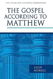 The Gospel according to Matthew (The Pillar…