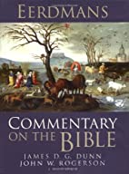 Eerdmans Commentary on the Bible by James D.…