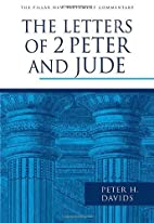 The Letters of 2 Peter and Jude (Pillar New…