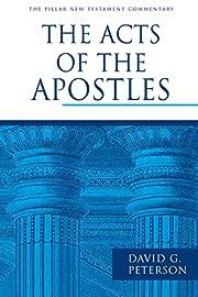 The Acts of the Apostles por David G.…