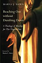 Reaching out without Dumbing Down by Marva…