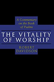The vitality of worship : a commentary on…