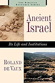 Ancient Israel : its life and institutions…