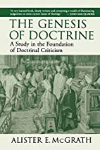 The Genesis of Doctrine by Alister E.…