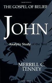 John: The Gospel of Belief – tekijä:…