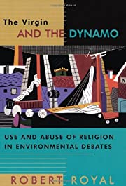 The Virgin and the Dynamo: Use and Abuse of…