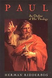 Paul: An Outline of His Theology av Herman…