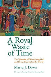 A Royal Waste of Time: The Splendor of…