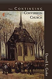 The Continuing Conversion of the Church…