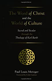 The Word of Christ and the World of Culture:…