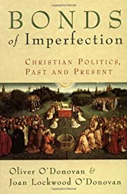 Bonds of Imperfection: Christian Politics,…