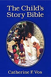 The child's story Bible av Catherine F. Vos