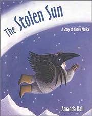The Stolen Sun – tekijä: Amanda Hall