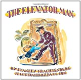 The Elevator Man / by Stanley Trachtenberg ; illustrated by Paul Cox