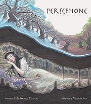 Persephone de Sally Pomme Clayton