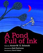 A Pond Full of Ink by Annie M. G. Schmidt