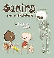 Samira and the Skeletons af Camilla Kuhn