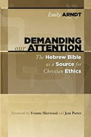 Demanding Our Attention: The Hebrew Bible as…