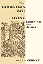 The Christian Art of Dying: Learning from…