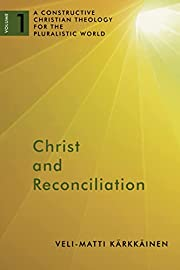 Christ and Reconciliation: A Constructive…