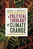 A Political Theology of Climate Change book cover