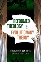 Reformed Theology and Evolutionary Theory by…