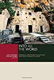 Into All the World: Emergent Christianity in its Jewish and Greco-Roman Context book cover