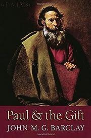 Paul and the Gift – tekijä: John M. G.…
