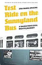 Test Ride on the Sunnyland Bus: A Daughter's…