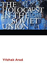 The Holocaust in the Soviet Union…