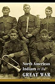 North American Indians in the Great War…