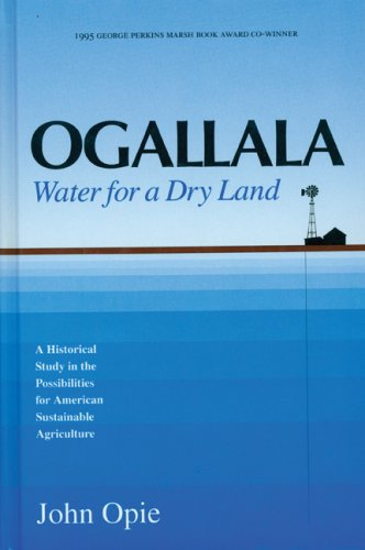 Ogallala: Water for a Dry Land (Our Sustainable Future), Opie, John