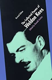 The Collected Poems of Weldon Kees (Revised…