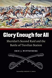 Glory Enough for All: Sheridan's Second Raid…
