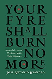 Your Fyre Shall Burn No More: Iroquois…
