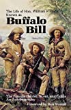 The Life of Hon. William F. Cody: Known as Buffalo Bill, The Famous Hunter, Scout, and Guide, Cody, William F.