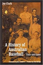 A History of Australian Baseball: Time and…