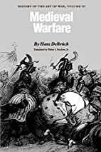 Medieval Warfare: History of the Art of War,…