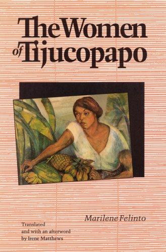 Image for The Women of Tijucopapo (Latin American Women Writers)