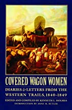 Covered Wagon Women, Volume 1: Diaries and…