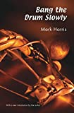 Bang the Drum Slowly (1956) (Book) written by Mark Harris