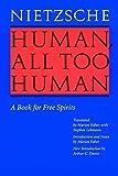 Human, All Too Human (1878) (Book) written by Friedrich Nietzsche