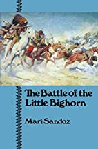 The Battle of the Little Bighorn by Mari…