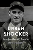 Urban Shocker: Silent Hero of Baseball's…