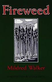 Fireweed por Mildred Walker