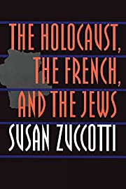 The Holocaust, the French, and the Jews av…