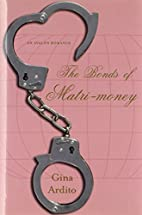 The Bonds of Matri-money (Avalon Romance) by…