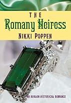The Romany Heiress (Avalon Romance) by Nikki…